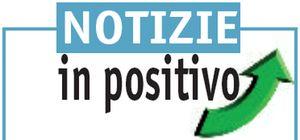 notizie in positivo