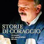 Storie di coraggio raccontate da Oscar Farinetti