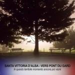 Santa Vittoria ancora più vicina a Vers Pont du Gard