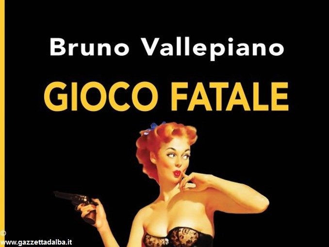 Gioco fatale, incontro con Bruno Vallepiano e il suo nuovo noir