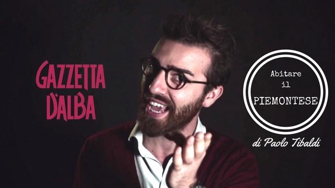 """Con Paolo Tibaldi impariamo il significato del termine piemontese """"Rabadan"""""""
