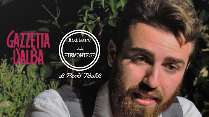 """Scopriamo il significato del termine piemontese """"Ventiȓin"""" con Paolo Tibaldi"""