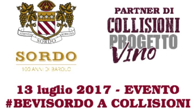 """Nasce, con la collaborazione di Cantina Sordo Giovanni, """"Collisioni progetto vino 2017""""."""
