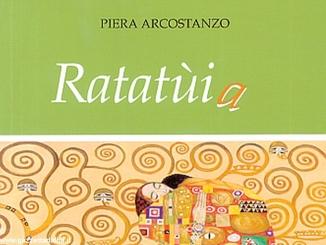 Ratatùia, la storia di formazione di Piera Arcostanzo