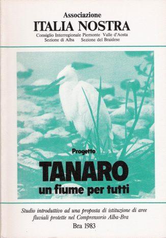Italia nostra di Alba collabora alla  petizione a salvaguardia del Tanaro