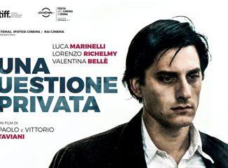Una questione privata, il film dei fratelli Taviani tratto da Fenoglio in sala alla Moretta fino al 7 novembre 2