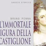 Immortale Virginia, Bruno Penna presenta il suo libro sulla contessa di Castiglione