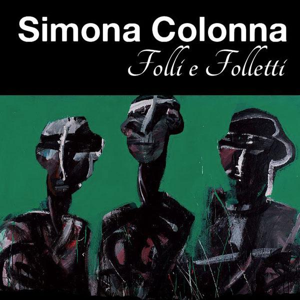 In Folli e folletti Simona Colonna canta realtà e fantasia