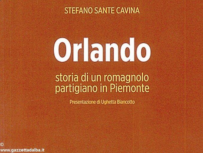 Diario di guerra di Orlando, partigiano della Romagna a Cherasco 1