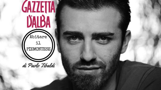 """Con Paolo Tibaldi scopriamo le mille declinazioni del termine """"Sbërgnaché"""""""