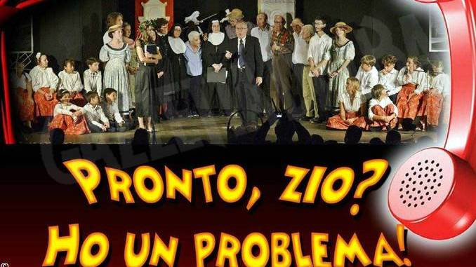 "A Santo Stefano Belbo va in scena ""Pronto, zio? Ho un problema!"""
