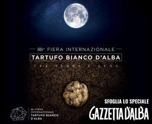 Fiera del tartufo di Alba 2018: sfoglia il numero speciale di Gazzetta