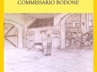 """Fausto Marengo presenta """"Forza e coraggio, Commissario Bodoni!"""""""