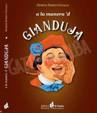 Gianduja, la faccia del vecchio Piemonte nel suo secolo d'oro 1