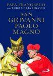 Francesco non ha tradito il predecessore Giovanni Paolo II 1