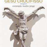 Preghiere all'Uomo della croce e riflessioni in 32 pagine