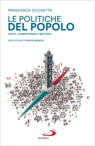 Come ricostruire la politica al tempo dei populismi 2