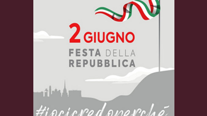 2 giugno festa della Repubblica #IoCiCredoPerchè