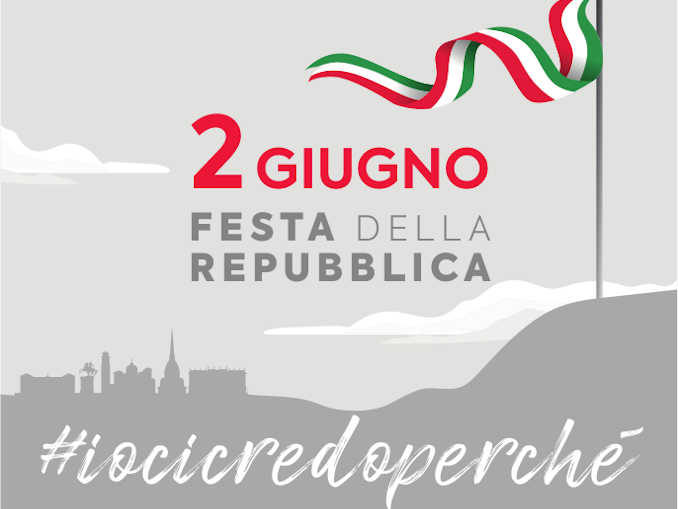 2 giugno, Festa della Repubblica: #IoCiCredoPerché