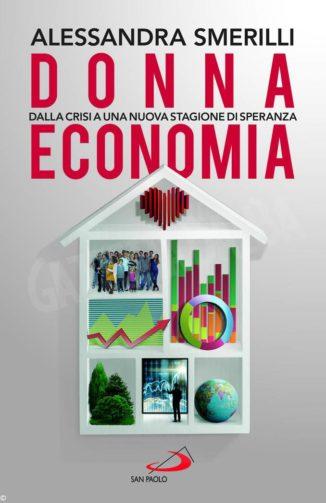 L'economia è donna e il Pil non è tutto secondo Alessandra Smerilli 1