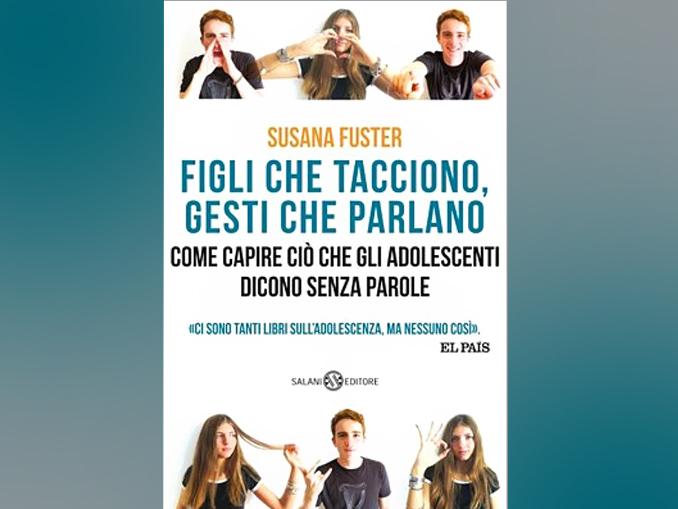 Libro – Susana Fuster – Figli che tacciono, gesti che parlano