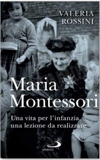 Maria Montessori: l'italiana che diede vita alla pedagogia moderna 1