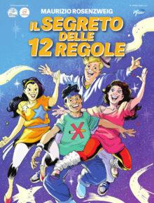 Le 12 regole contro il cancro protagoniste di un fumetto per i ragazzi 1