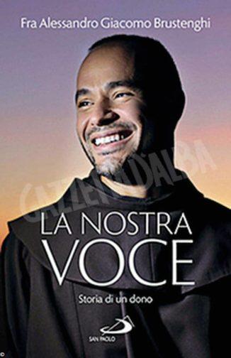 Il talento di fra Giacomo, il francescano diventato il tenore di Dio 1