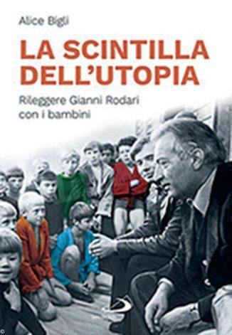 Un libro per grandi per rileggere Gianni Rodari con i bambini 1