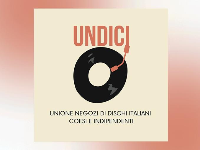 UNDICI- Unione dei Negozi di Dischi Italiani Coesi e Indipendenti