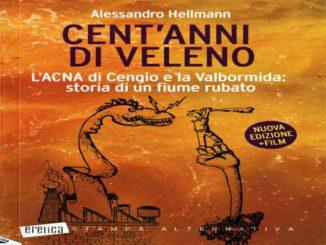 """Nuova edizione di """"Storia del fiume rubato"""", libro di Hellman sull'Acna 1"""