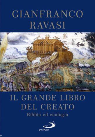 Gianfranco Ravasi ci presenta l'ecologia nella Bibbia 1