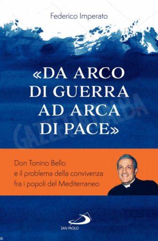 Il vescovo Tonino Bello e la pace nel Mediterraneo 1