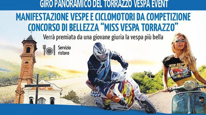 """""""Torrazzo vespa event"""" la manifestazione vespistica con giro panoramico, l'ultimo week-end di agosto a San Damiano"""